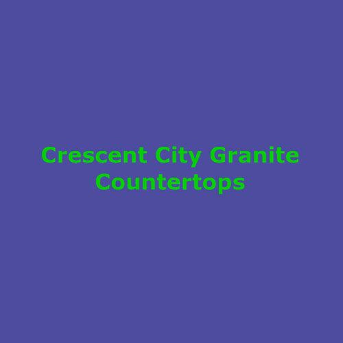 Crescent City Granite