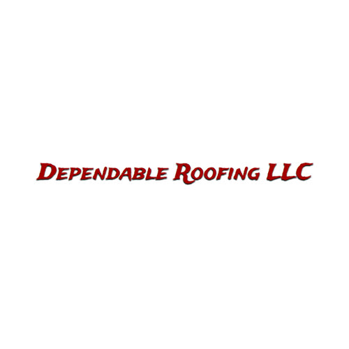 Dependable Roofing Llc