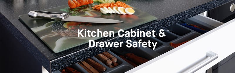 Cabinet and Drawer Safety